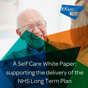 A Self Care White Paper: supporting the delivery of the NHS Long Term Plan (March 2019)